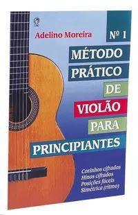MÉTODO PRÁTICO DE VIOLÃO PRINCIPIANTE - VOL. I
