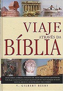 Viaje Através da Bíblia Beers, V. Gilbert