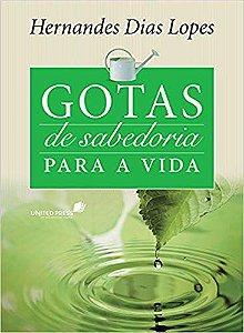 GOTAS DE SABEDORIA PARA A VIDA