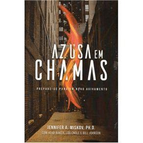 AZUSA EM CHAMAS - JENNIFER A. MISKOV