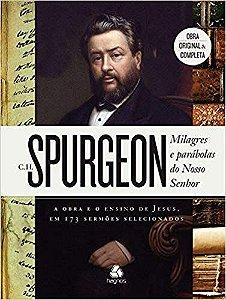 Milagres e Parábolas do Nosso Senhor - C. H Spurgeon