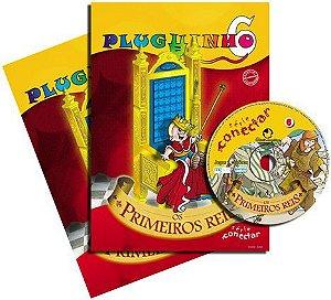 PLUGUINHO 06-KIT OS PRIMEIROS REIS