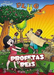 PLUG KIDS 08-A PROFETAS E REIS