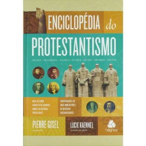 Enciclopédia Do Protestantismo | Pierre Gisel