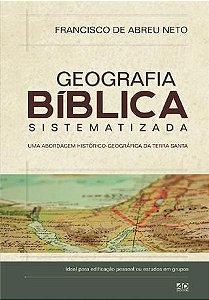 Geografia Bíblica Sistematizada,