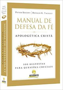 Manual de Defesa da fé: Apologética Cristã