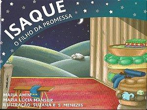 ISAQUE - O FILHO DA PROMESSA