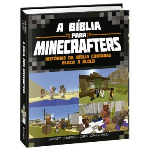 Bíblia Para Minecrafters – Garret Rominies e Christopher Miko
