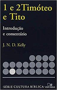 Série Introdução e comentário - Timóteo 1 e 2 e Tito