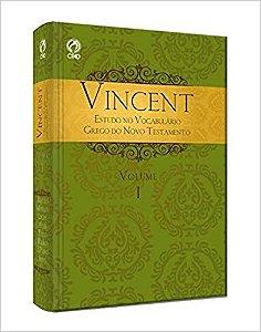 Vincent - Estudo No Vocabulario Grego Do Novo Testamento Vol I - Capa Dura