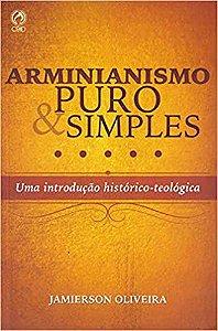 Livro Arminianismo Puro e Simples