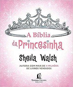 A Biblia Da Princesinha Walsh, Sheila