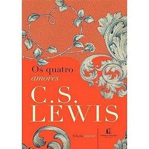 Os Quatro Amores Lewis, C.S.