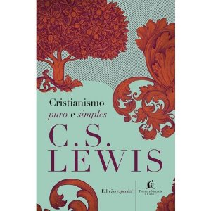 Cristianismo Puro E Simples Lewis, C.S.