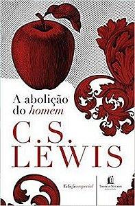 A Abolição Do Homem Lewis, C.S.