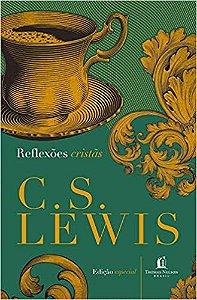 Reflexoes Cristas Lewis, C.S.