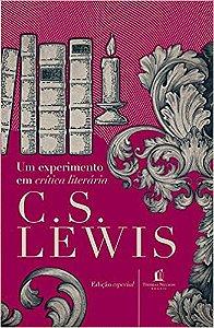 Um Experimento Em Critica Lit Lewis, C.S.