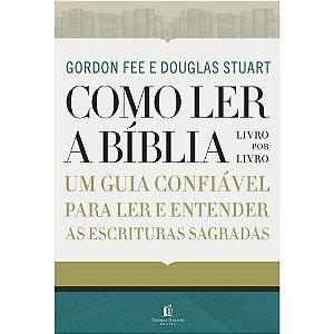 Como Ler A Biblia Livro Por L D. Fee, Gordon