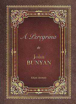 A PEREGRINA John Buyan