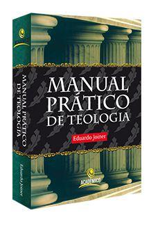 LIVRO MANUAL PRATICO DE TEOLOGIA