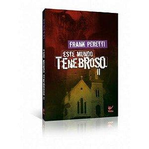 Livro Este Mundo Tenebroso Volume 2