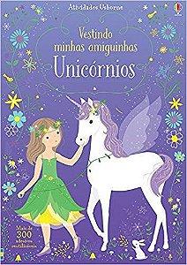 Unicornios. Vestindo Minhas Amiguinhas - Usborne