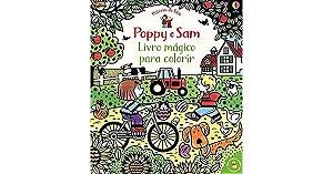 Poppy e Sam: Livro Magico Para Colorir - Usborne