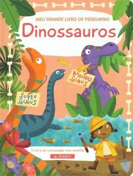 Dinossauros. Meu Grande Livro de Perguntas - Yoyo Books