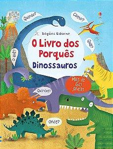 Dinossauros. O Livro dos Porques - Usborne