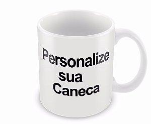 Caneca Personalizada de Porcelana - Personalize do Seu Jeito