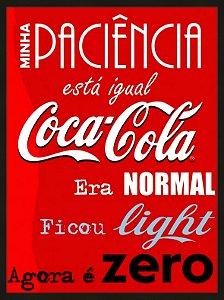 Quadro frase Coca-Cola medida 33 cm L x 43 cm A