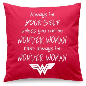 Almofada Always be Wonder Woman