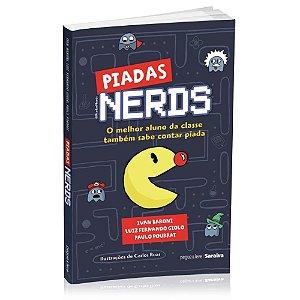 Livro Piadas Nerds - O melhor aluno da classe também sabe contar piada