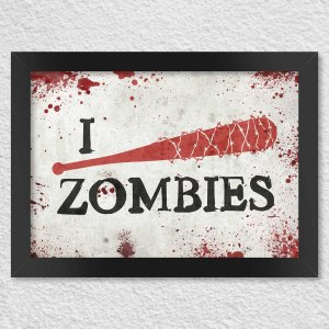 Poster com Moldura I Kill Zombies - Taco de Baseball