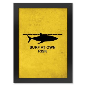 Poster com Moldura Surf at Own Risk