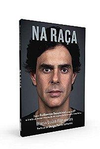 Na raça: como Guilherme Benchimol criou a XP e iniciou a maior revolução do mercado financeiro brasileiro (Português) Capa comum – 26 Novembro 2019