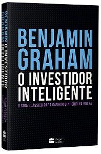 O Investidor Inteligente (Edição De Luxo) - O Guia Clássico Para Ganhar Dinheiro Na Bolsa (Português)  – 1 Abril 2019