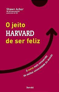 Livro O Jeito Harvard de Ser Feliz: O curso mais concorrido da melhor universidade do mundo (Português)