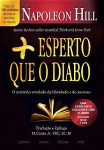 Mais esperto que o Diabo: O mistério revelado da liberdade e do sucesso (Português) Capa comum – 10 Julho 2014