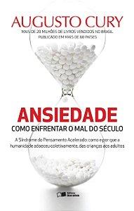 Ansiedade: Como enfrentar o mal do século (Português) Capa comum – 29 Novembro 2013