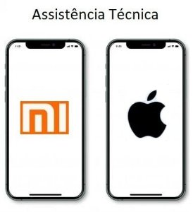 Assistência Técnica para iPhone ou Xiaomi