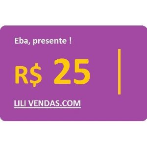 Vale Presente - R$25 (Virtual)