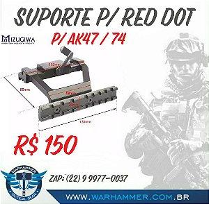 Suporte P/ Red Dot AK47