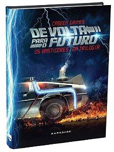 De Volta para o Futuro: Os Bastidores da Trilogia - Hardcover