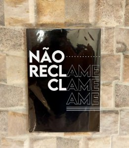 Placa Decorativa para Parede - Não Reclame, Clame e Ame