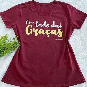 T-shirt Em tudo dai Graças