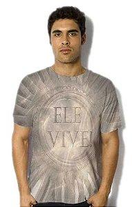 Camisa Ele Vive