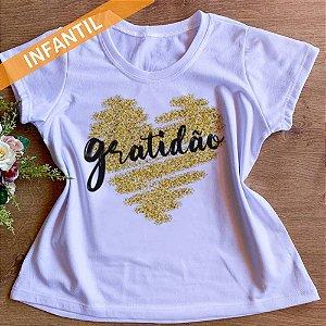 Camisa Gratidão - Infantil Menina