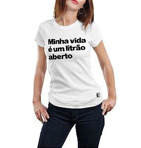MINHA VIDA É UM LITRÃO ABERTO