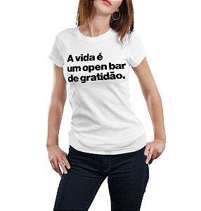 A VIDA É UM OPEN BAR DE GRATIDÃO